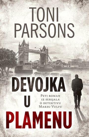 "Naslovnica knjige Tonija Parsonsa ""Devojka u plamenu"". Preveo Nenad Dropulić. Laguna, Beograd 2018. Foto: Dnevnik.rs"