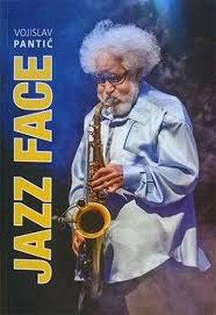 Naslovnica knjige Jazz Face,Vojislava Pantića  Foto: promo