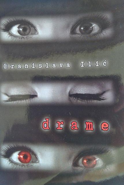 "Naslovnica knjige  ""Drame"" Branislave Ilić  foto: Dnenvik.rs"