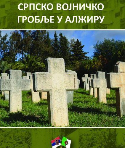 """Naslovnica knjige """"Srpsko vojničko groblje u Alžiru"""" Foto: Dnevnik.rs"""