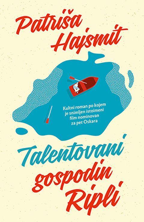 "Naslovnica romana ""Talentovani gospodin Ripli"", Patriše Hajsmit u izdanju beogradske ""Lagune"" Foto: Dnevnik.rs"