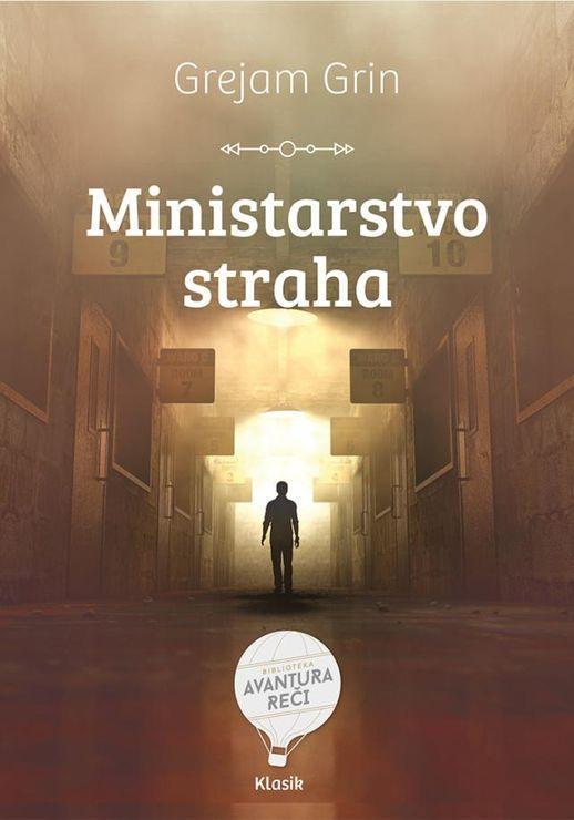 "Naslovnica romana ""Ministarstvo straha"", Grejama Grina. Čarobna knjiga, Beograd 2020. Foto: Dnevnik.rs/promo"