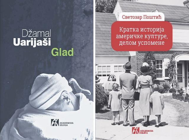 """Naslovne strane knjiga  """"Glad"""", Džamala Uarijašija i """"Kratka istorija američke kulture, delom uspomena"""" , Svetozara Poštića  Foto: Dnevnik.rs"""